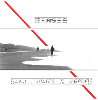 Sand, Water & Heroes CD cover